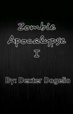 Zombie Apocalypse 1 [Finished] by Dex014