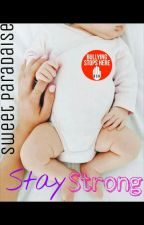 Stay Strong by SweetParadaise