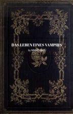 Das Leben eines Vampirs by moonlight_luna