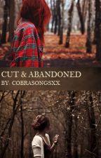 Cut & Abandoned (Lesbian Story) by cobrasongsxx