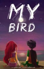 My Bird (A Teen Titans RobStar Fanfic) ~ON HOLD~ by inSanE_mUnDanE