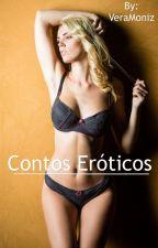Contos Eróticos by VeraMoniz