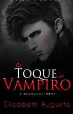 O Toque do Vampiro by pinkkida