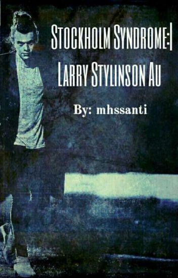 Stockholm Syndrome :| Larry Stylinson Au