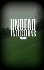 Undead Infections by punkjuicebox