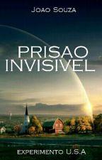 Prisão invisível by joaobragajb