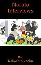 Naruto interviews!!!! by kakashipikachu