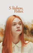 S láskou, Potter. by katedrina