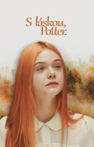 S láskou, Potter.