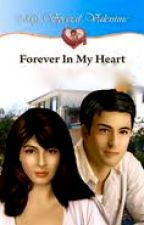 Forever In My Heart by mydearwriter