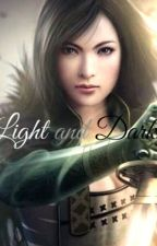 Light and Darkness#Wattys2017 by Vampire-Lovers