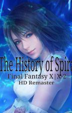 The History of Spira (FFX) by PandaBear35