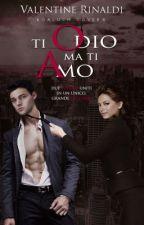 TI ODIO MA TI AMO by ValentineRinaldi