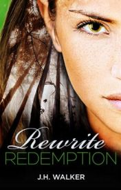 Rewrite Redemption by jhwalkerbooks