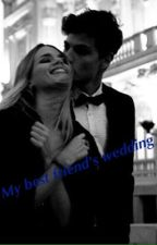 My best friend's wedding (sequel to the bad boy's terrorist) by amberlynnx