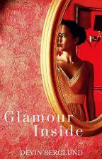Glamour Inside by DevinBerglundJoubert