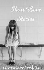 Short Love Stories by niconamirobin