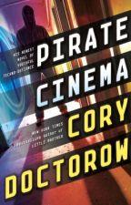 Pirate Cinema by CoryDoctorow