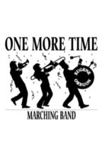 One More Time: A list of Band Kid Jokes and Problems by TommyHoang1999