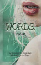 Words. || Luke Hemmings [#WATTYS2016] \ IN REVISIONE by Liviuz_