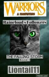 Raincloud's Followers-The Falling Storm Book 1 by liontail11