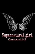Supernatural Girl by Alexandra2143