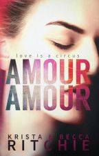 Amour Amour by KBRitchie