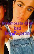 Innamorata di un bad boy by Jariianaa