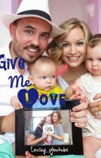 Give me love {sequel to adopted by the SACCONEJOLYs} by Friendliestoffanfics