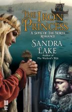The Iron Princess (Excerpt/Preview) by SandraLake
