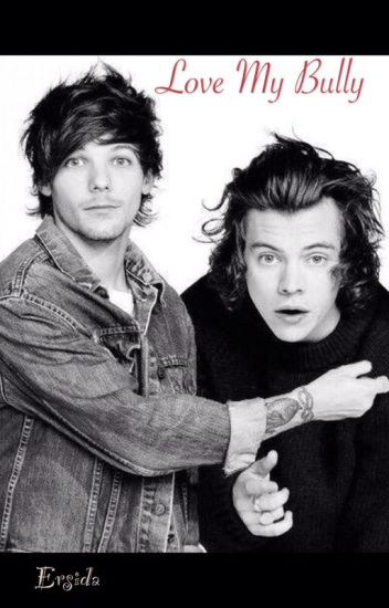 Love my bully (stepbrother)|| Larry Stylinson (OS)