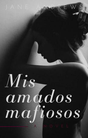 Mis amados mafiosos by juliavlc