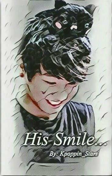 His Smile... [Part 1]