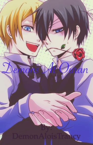 Demons At Ouran (Kuroshitsuji/Black Butler and Ouran Highschool Host Club Crossover)
