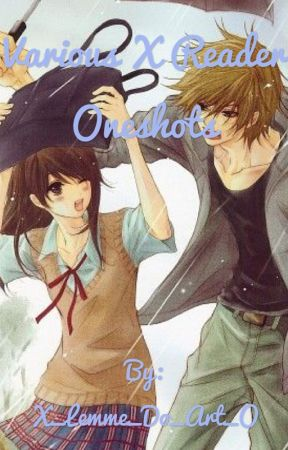 Various x Reader Oneshots - Makoto x Seme!Male!Reader - Wattpad