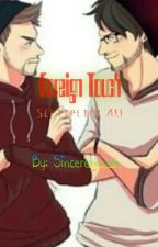 Foreign Touch (Septiplier AU) by SincerelyLeah