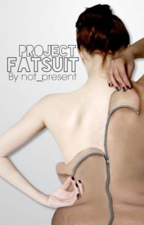 Project Fat Suit by not_present
