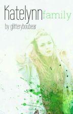 Katelynn - family by glitteryboubear