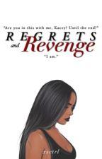 Regrets and Revenge by xxdoomsdayxx