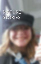 MATURE STORIES by 2magellangurls