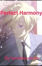 Perfect Harmony: Tamaki x Reader by hanstheunicorn