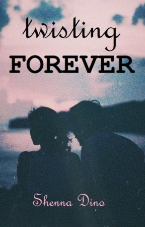 Twisting Forever by anxietykilledme
