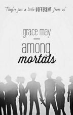 "Among Mortals (a series of ""Mortals Meet Demigods"" one-shots) by ForeverCountryGal"