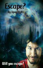 Escape? (Markiplier X Reader) by kpagli3387