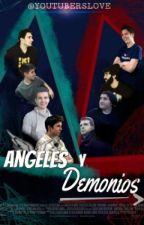 Ángeles y Demonios (Wigetta,Lutaxx,Rubelangel y Cheleexby) by 1D_5Sos_ZAYN