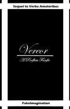 Vereor: A Poofless Fanfiction (Sequel to Verba Amatoribus) by fakeimagination