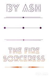 The Fire Sorceress by _-Ashfire-_
