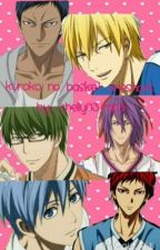 (ON HOLD) Kuroko no Basket Oneshots(REQUESTS OPEN) by soraru_chelly