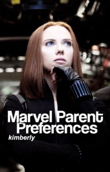 Avengers Mom & Dad Preferences/Imagines [O.H]