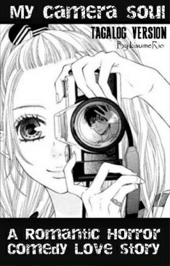 Camera (Horror/Comedy Love story) TAGALOG VERSION